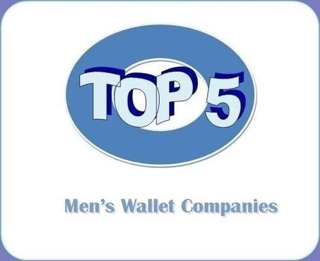 Top 5 Men's Wallet Companies | Buy Coll Wallets | Scoop.it