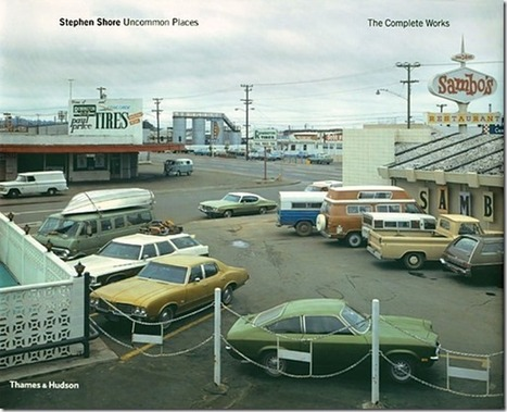 Book Review: Stephen Shore: Uncommon Places – The Complete Works | Visual Culture and Communication | Scoop.it