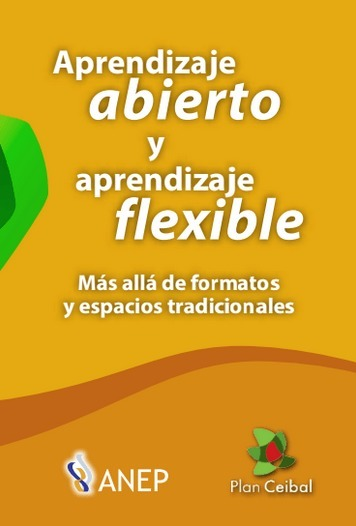 Aprendizaje abierto y flexible - libro descargable | Maestr@s y redes de aprendizajes | Scoop.it