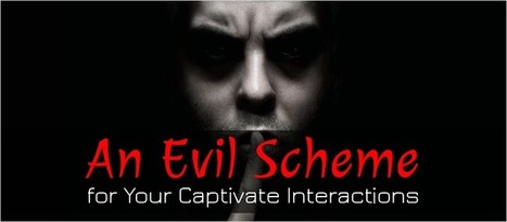 An Evil Scheme for Your Captivate Interactions - eLearning Brothers | eLearning Templates | Scoop.it