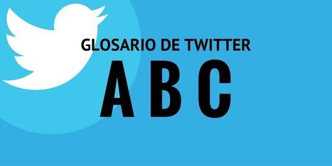 Glosario de Twitter | Las TIC en el aula de ELE | Scoop.it