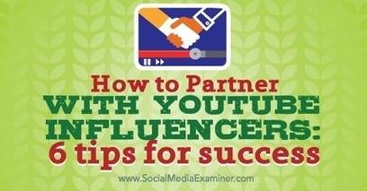 How to Partner With YouTube Influencers: 6 Tips for Success | Social Media Useful Info | Scoop.it