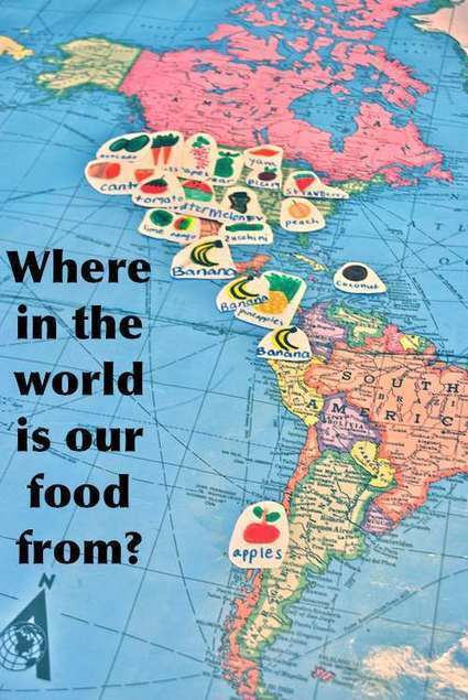 Where in the World is your Food From? | Kid World Citizen | Digital Media Literacy + Cyber Arts + Performance Centers Connected to Fiber Networks | Scoop.it