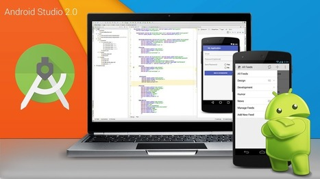 Google Announced Android Studio 2.0 Preview With Some Great New Features | Android Apps Development | Scoop.it