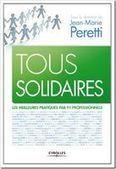 Livre - Tous solidaires ! Les meilleures pratiques par 91 ... | Critères de Choix | Scoop.it