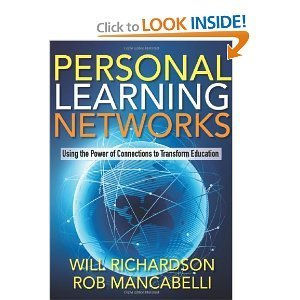 Personal Learning Networks: Using the Power of Connections to Transform Education   AJCann   Scoop.it