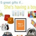 15 fun baby shower gifts for boys | Kids and Things | Scoop.it
