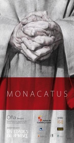 El plan de promoción de 'Monacatus' convertirá la visita a la exposición en 'gancho' turístico de Oña | Mexicanos en Castilla y Leon | Scoop.it