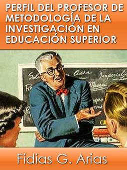 Libro: Perfil del profesor de Metodología de la Investigación  en la Educación Superior | Conservatorio Mercedes | Scoop.it