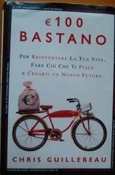100 Euro Bastano di Chris Guillebeau - RaffaeleConte.com | SEO & Social Media | Scoop.it