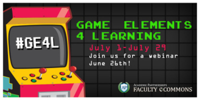 Faculty eCommons Game Elements for Learning GE4L July 1-29, 2013