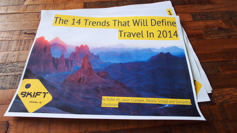 Skift Report: 14 Global Trends That Will Define Travel in 2014 | e-Tourism | Scoop.it
