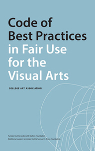 Code of Best Practices in Fair Use for the Visual Arts | Libraries & Museums | Scoop.it