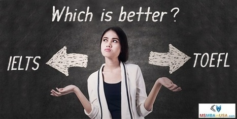 IELTS vs. TOEFL: Which is better? | Profile Evaluation| University Search| Discussion Forum | Scoop.it