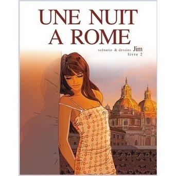 Une Nuit à Rome - Tome 2 | Une Nuit à Rome Livre 2 | Scoop.it