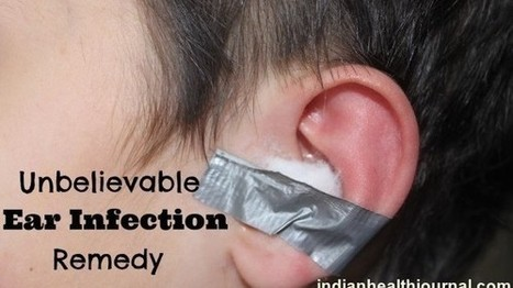 Home Remedies To Get Rid Of Ear Pain Or Infection | indianjouranalhealth.com | Scoop.it
