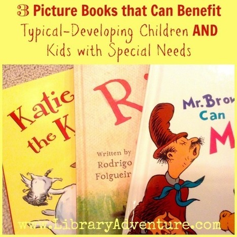 3 Picture Books That Can Benefit Typical-Developing Kids AND Kids ... | Thoughts from an Elementary Librarian | Scoop.it