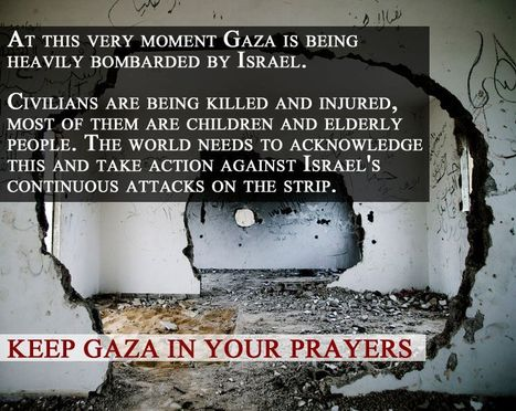 Isreal's attack upon Gaza......   Human Rights and the Will to be free   Scoop.it