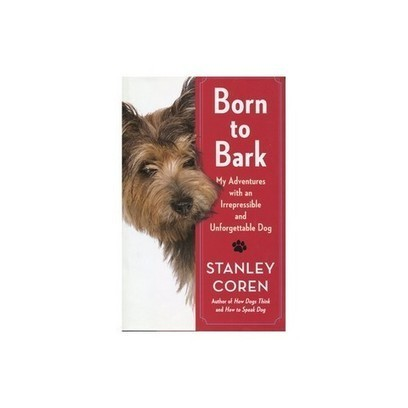 Born to Bark: My Adventures with an Irrepressible and Unforgettable Dog | Free eBooks Download | Scoop.it