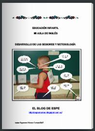 El Blog de Espe: Inglés Educación Infantil - Mi aula de inglés. Desarrollo de las sesiones y metodología. | Internet | Scoop.it