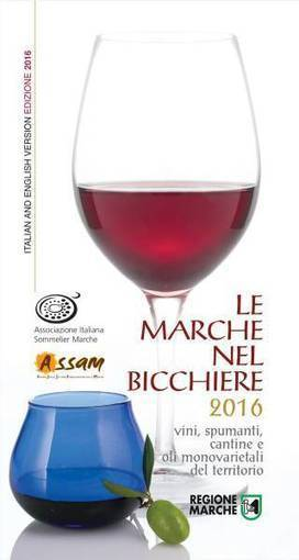 'Le Marche nel bicchiere 2016': an essential book for wine lovers | Wines and People | Scoop.it