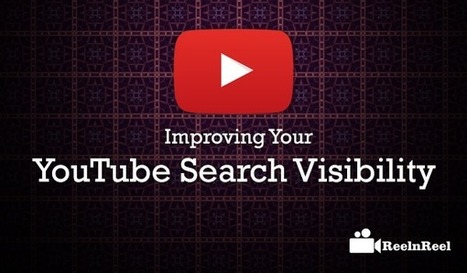 How to Improve Your YouTube Search Visibility | Online Media Marketing | Scoop.it