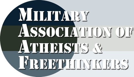Military Association of Atheists and Freethinkers | Modern Atheism | Scoop.it