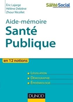 Santé Publique - Aide mémoire en 12 notions | Nouveautés juillet 2013 | Scoop.it
