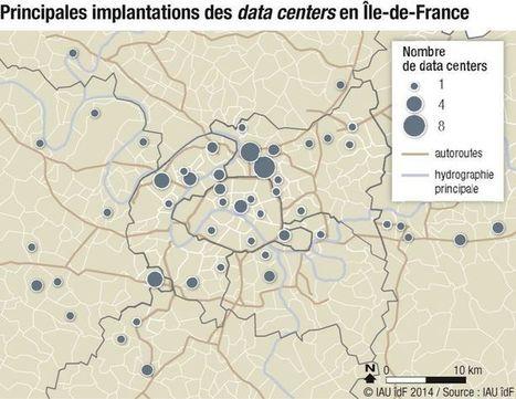 Pas si simple de gérer le boom des datacenters en Ile-de-France | Usine digitale | Le monde sous toutes ses cartes | Scoop.it
