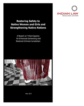 Restoring Safety to Native Women and Girls and Strengthening Native Nations | Indian Law Resource Center | Native American and Indigenous Literatures and Representations | Scoop.it