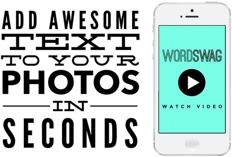 Word Swag App - Generate Cool Text, Words & Quotes on Your Photos | Passe-partout | Scoop.it