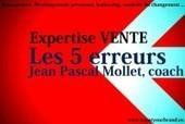 Jean Pascal Mollet coach : vente les 5 erreurs en 2015 | Jean-Pascal Mollet | Scoop.it