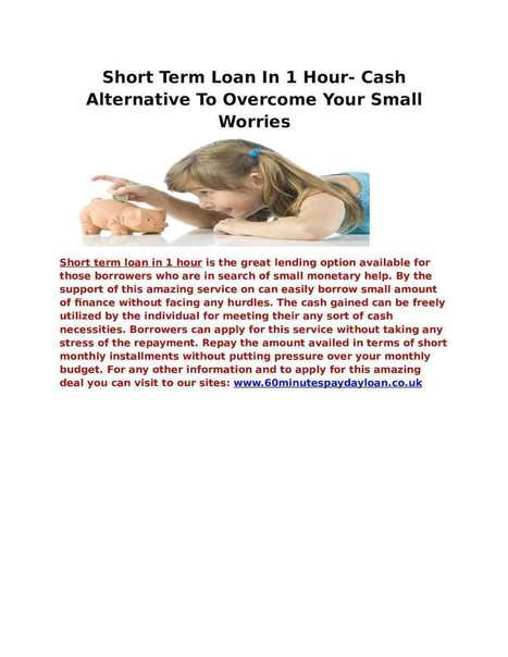 Short Term Loan In 1 Hour- Cash Alternative To Overcome Your Small Worries | 60 Minutes Payday Loans | Scoop.it
