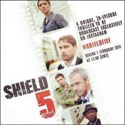 Shield 5, sbarca su Instagram la nanoserie: un thriller in 28 episodi da 15 secondi l'uno | Twitter, Instagram e altri Social Media | Scoop.it