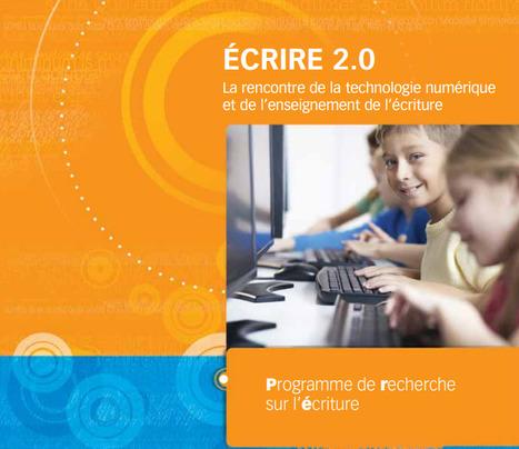 Ecrire 2.0: La rencontre de la technologie numérique et de l'enseignement de l'écriture | Français, langue d'enseignement | Scoop.it