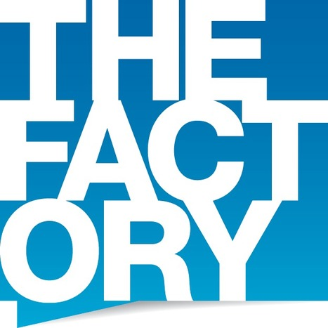 The Factory - Ensuring Success with Proven Strategies | Marketing | Scoop.it