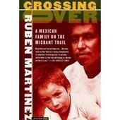 Crossing Over | Enrique's Journey- Immigration | Scoop.it