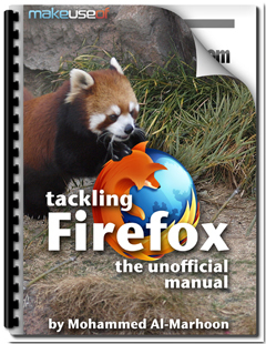Tackling Firefox: The Unofficial Manual | Business Brainpower with the Human Touch | Scoop.it