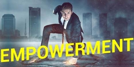 [Billet] Emporté par l'empowerment ! - Emarketing | Marketing | Scoop.it