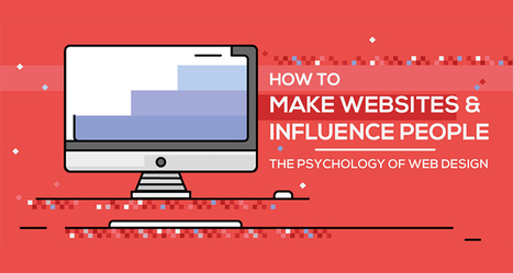 Web Design Psychology: How To Create A Site That Influences People | DigitalSynopsis.com | Scoop.it