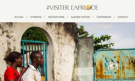 Financement Participatif: Soutenez Visiter l'Afrique sur KissKissBankBank | Business en Afrique | Scoop.it