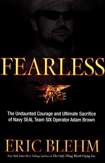 Book Review - Fearless - Eric Blehm | Get the Latest Reviews on Non Fiction Books Today | Scoop.it