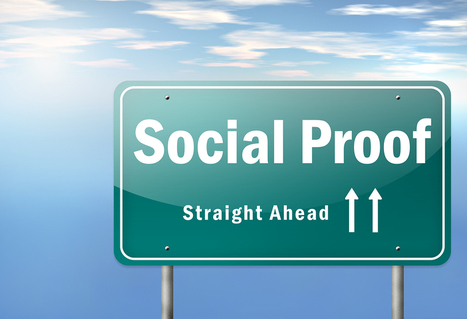 Insights Into the Powerful Influence of Social Proof | Leadership and Management | Scoop.it
