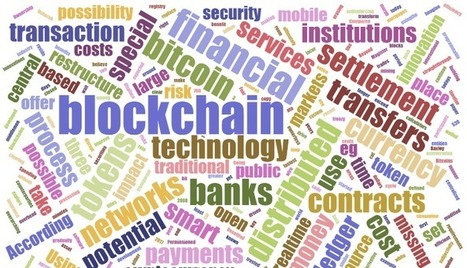 Blockchain and Banking – Going Beyond Cryptocurrencies to Restructure Financial Services | Digital Transformation of Financial Services | Scoop.it