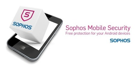 Sophos Mobile Security - Applications Android Google Play | ICT Security Tools | Scoop.it