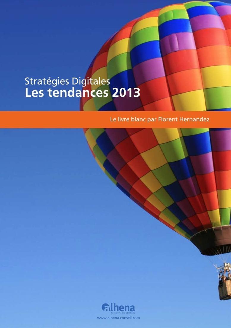 Livre blanc : Stratégies digitales, les tendances 2013 de l'entreprise corporate à l'entreprise sociale