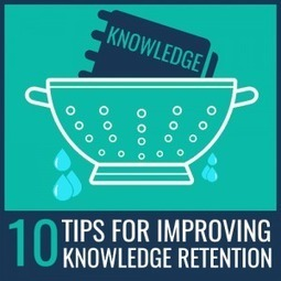 10 tips for improving retention with online learning - e-Learning Feeds | ANALYZING EDUCATIONAL TECHNOLOGY | Scoop.it