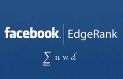Cos'è l'EdgeRank di Facebook e perché non tutti i fan vedono tutti gli aggiornamenti delle pagine | Ambito5 | All about Social Media | Scoop.it