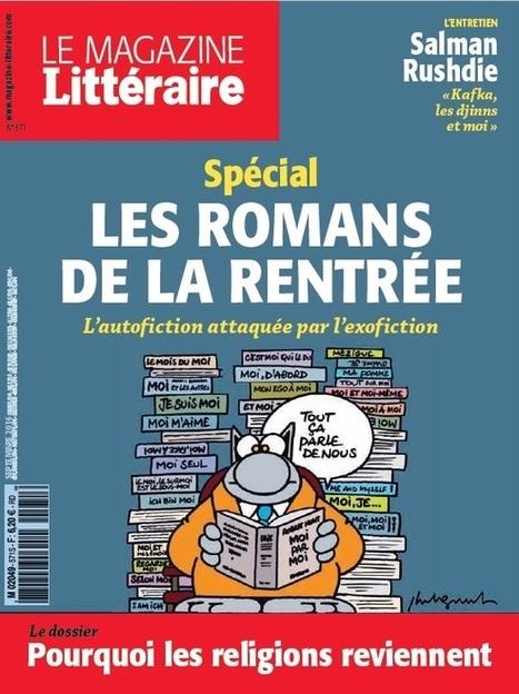 Le magazine littéraire - n°571 - septembre 2016 | La presse au CDI du lycée | Scoop.it