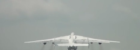 Antonov 225: The only one in the world, and Ukraine just sold it to China [with videos] - Russia News Now | Global politics | Scoop.it